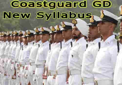 Coastguard GD latest Syllabus and Pattern