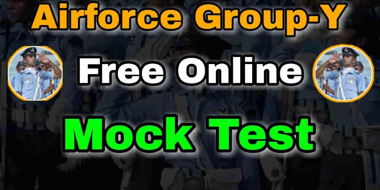 Airforce Group-Y Free Online Mock Test-2