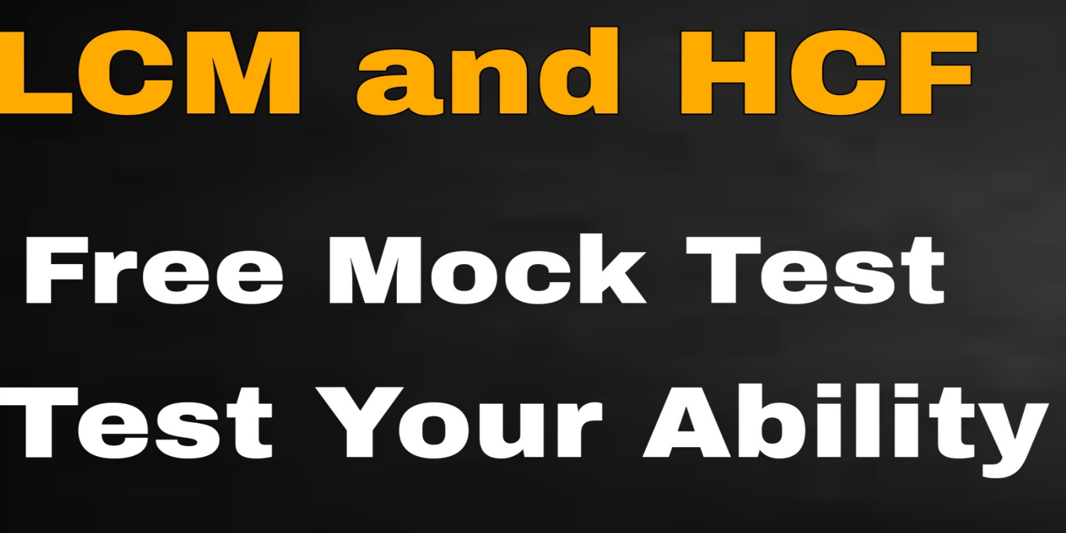 LCM and HCF Mock Test For All Competitive Exams