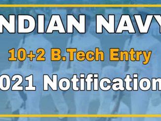 Navy 10+2 B.Tech Entry Scheme 2021 Notification