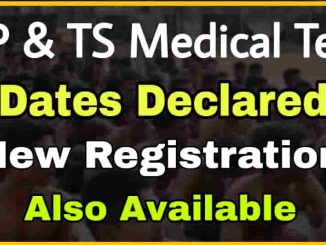 Medical Test Phase-II Registation For Telangana and Andhra Pradesh