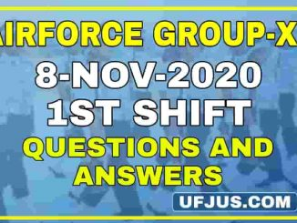 8th Nov 2020 1st Shift Airforce Group-XY Exam