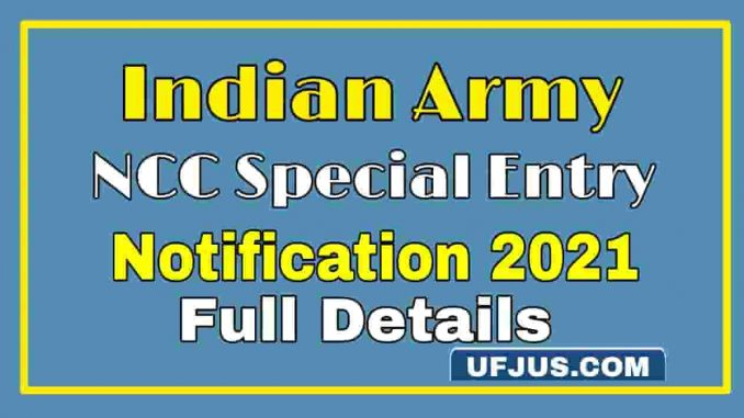 Indian Army NCC Special Entry Notification 2021