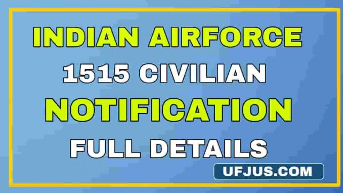 Airforce Group C Civilian 1515 Posts 2021 Notification