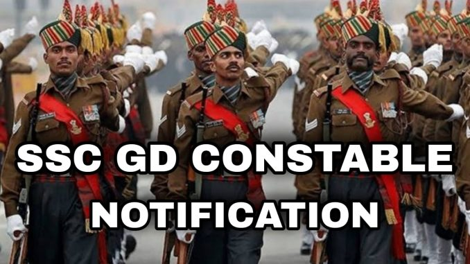 SSC GD Constable 25271 Vacancy Notification 2021
