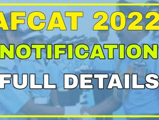 Indian Airforce AFCAT 2022 Notification Released